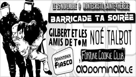 Barricade Ta Soirée : Première Édition!