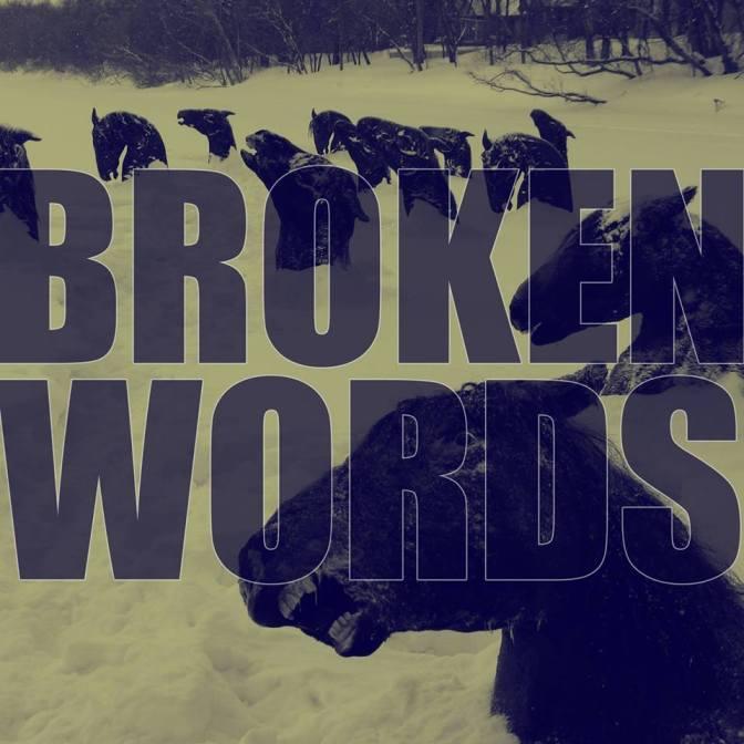 (Primeur) Nouvelle pièce de Broken Words