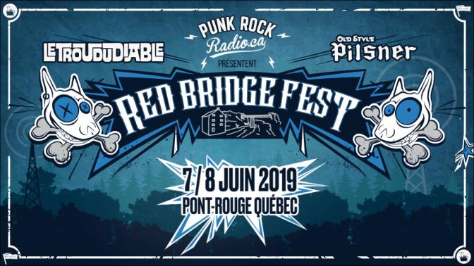 Red Bridge Fest, le nouveau festival punk rock du Québec!