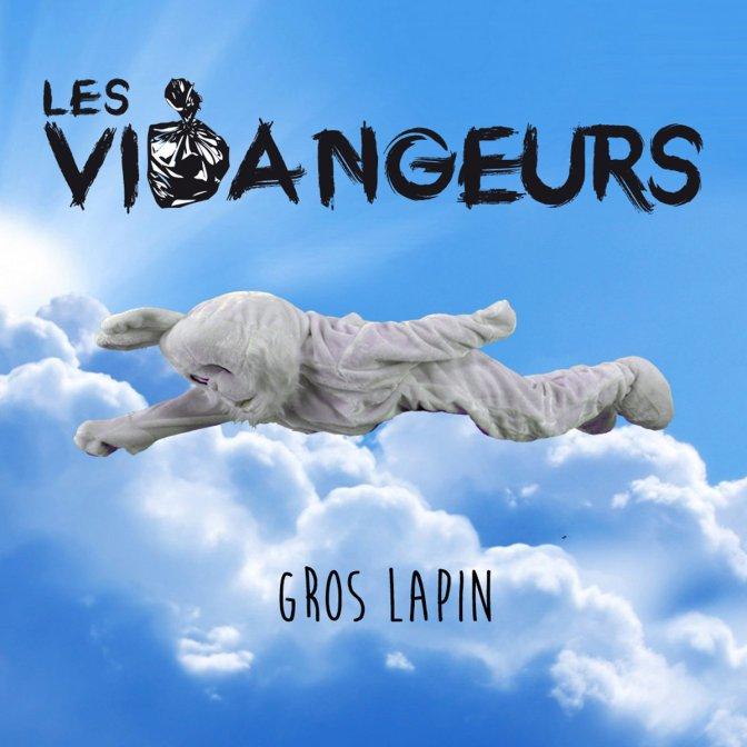 (Primeur) Les Vidangeurs, le nouveau clip Gros Lapin!